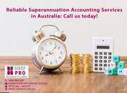 Reliable Superannuation Accounting Services in Australia